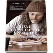 Tom Shadyac, Manual de folosire al vietii