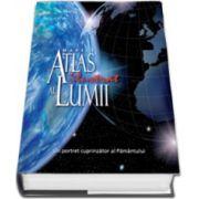 Marele Atlas Ilustrat al Lumii - Un portret cuprinzator al Pamantului (Editie, cartonata)
