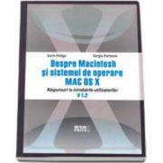 Despre Macintosh si sistemul de operare Mac OS X. Raspunsuri la intrebarile utilizatorilor. Versiunea 1.2