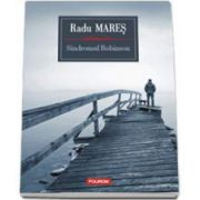 Radu Mares, Sindromul Robinson