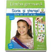 Limba germana - nivelul 1, modulul 1 (Scrie si sterge!)