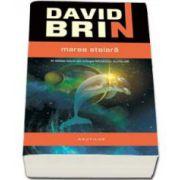 Mareea stelara - A doua carte din trilogia Razboiul Elitelor (David Brin)