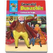 Generalul Durachin (Seria - piticul cu povesti)