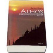 Jean Bies - Athos, muntele transfigurat
