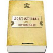 Acatistierul lunii octombrie