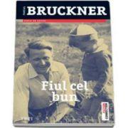 Pascal Bruckner, Fiul cel bun
