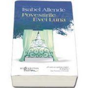 Isabel Allende, Povestirile Evei Luna - Editia a II-a