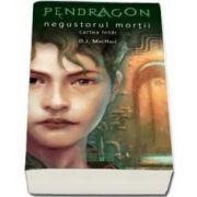 Pendragon, negustorul mortii