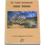 Paisie Velicikovski, Crinii tarinii