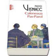 Cafeneaua Pas-Parol, Colectia Top 10