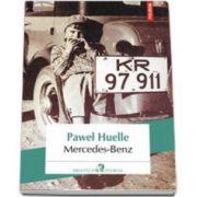 Mercedes-Benz. Editia a II-a (Pawel Huelle)