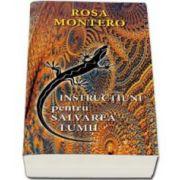 Rosa Montero, Instructiuni pentru salvarea lumii