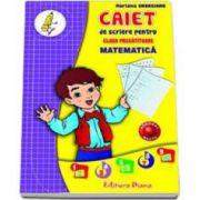 Caiet de scriere pentru clasa pregatitoare. Matematica