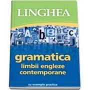 Gramatica limbii engleze contemporane cu exemple practice