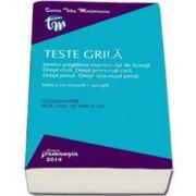 Teste grila pentru pregatirea examenului de licenta. Drept civil. Drept procesual civil. Drept penal. Drept procesual penal (Iosif R. Urs)