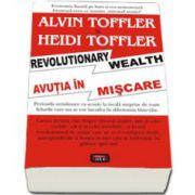 Avutia in miscare (Revolutionary wealth)