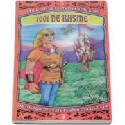 1001 de Basme - Antologie de texte pentru clasele I-VIII. Volumul III