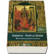 Calinic Botosaneanul, Duminicile - Peceti ale Invierii. 40 de Predici la Duminicle Octoihului