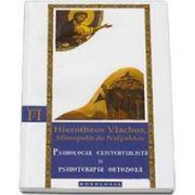 Psihologia existentialista si psihoterapia ortodoxa (Hierotheos Vlachos)
