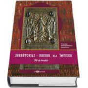 Sarbatorile - Daruri ale Invierii. 30 de predici (Calinic Botosaneanul)