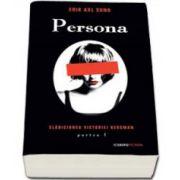 Persona - Seria Slabiciunea Victoriei Bergman, partea I