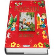 Povestiri cu farmec - Editie revizuita cu coperti cartonate