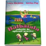 Laura Hardalau, Balbaiala - colectie de aplicatii practice