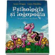 Laura Hardalau, Psihologia si logopedia in practica scolara