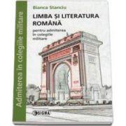 Limba si literatura romana pentru admiterea in colegiile militare (Bianca Stanciu)