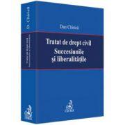 Chirica Dan, Tratat de drept civil. Succesiunile si liberalitatile