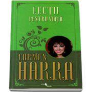 Carmen Harra, Lectii pentru viata
