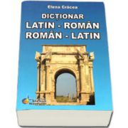 Dictionar, dublu Latin - Roman, Roman - Latin