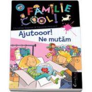 Ajutooor! Ne mutam - Familie Cool! Volumul I (Christine Sagnier)