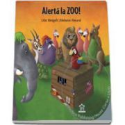 Alerta la ZOO! Poveste animata in 4 limbi: romana, engleza, franceza, germana (Carte si DVD)