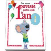 1 poveste pentru copii de 1 an - Carti aniversare