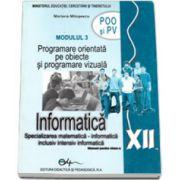 Informatica POO si PV, manual pentru clasa a XII-a (Specializarea, matematica-informatica. Inclusiv, intensiv informatica)