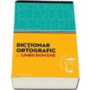 Dictionar ortografic al limbii romane. Dictionarul elevului destept (Irina Panovf)