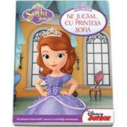 Sofia Intai. Ne jucam... cu printesa Sofia - O poveste instructiva. Jocuri si activitati antrenante