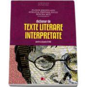 Dictionar de texte literare interpretate clasele V-VIII - Editia a IX-a