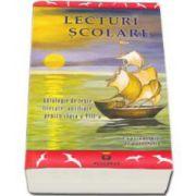 Lecturi scolare. Antologie de texte literare pentru clasa a VIII-a. Cuprinde fise de portofoliu