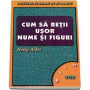 Harry Alder, Cum sa retii usor nume si figuri - Succesul in numai 60 de minute