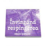Helen Harman, Invingand respingerea