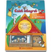 Caiet integrat - Clasa pregatitoare (Comunicare in limba romana, matematica si explorarea mediului, dezvoltare personala)
