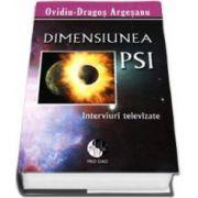Ovidiu Dragos Argesanu, Dimensiunea PSI - Interviuri televizate