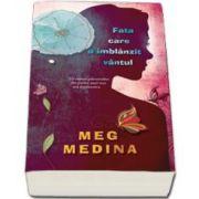 Meg Medina, Fata care a imblanzit vantul