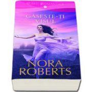 Nora Roberts, Gaseste-ti visul