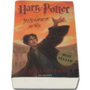 Harry Potter si Talismanele mortii - Volumul 7. Editie necartonata