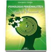 Ion Radu Tomsa, Psihologia personalitatii si Legenda Personala - Editie revazuta