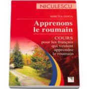 Apprenons le roumain. Cours pour les francais qui veules apprendre le roumain