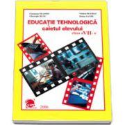 Educatie tehnologica caietul elevului, pentru clasa a VII-a